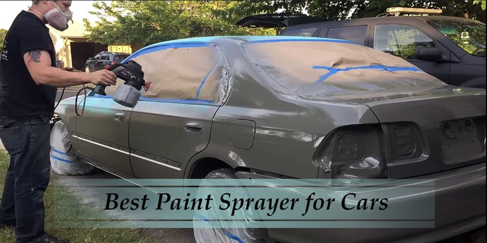 Best Paint Sprayer for Cars