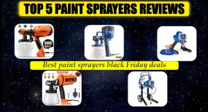 best paint sprayers black Friday deals 2020